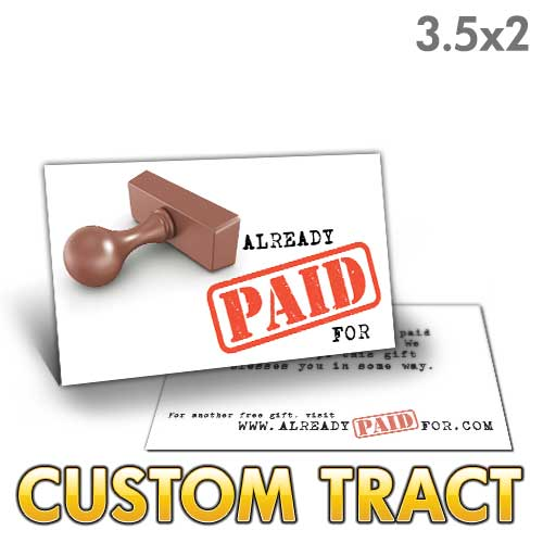 Custom Tract - Already Paid For