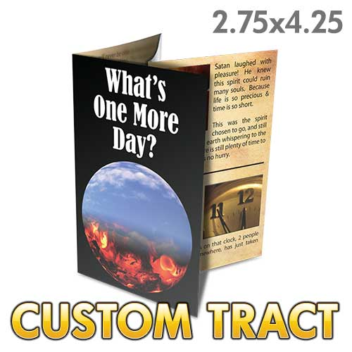 Custom Tract - What's One More Day