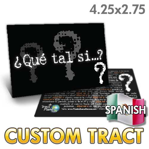 Custom Tract - Spanish What If?
