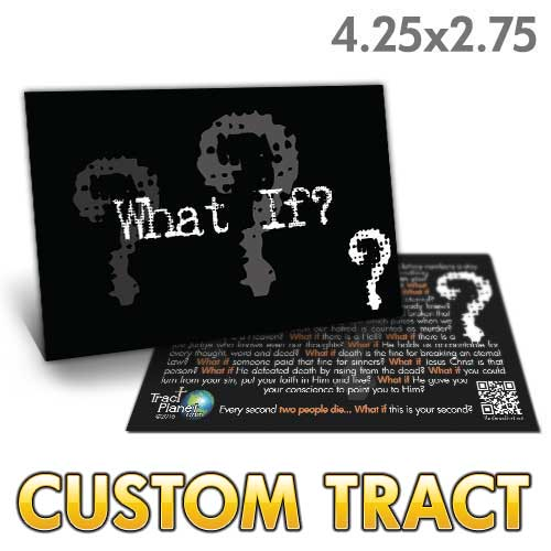 Custom Tract - What If?