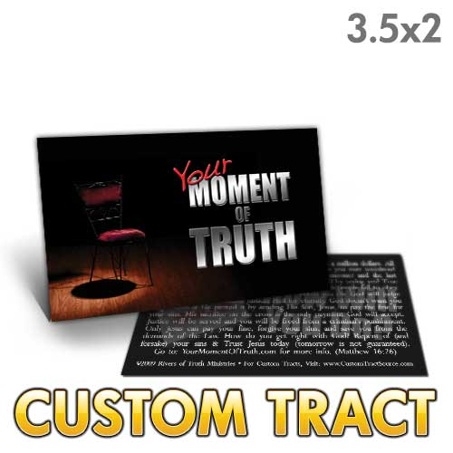 Custom Tract - Your Moment of Truth Card