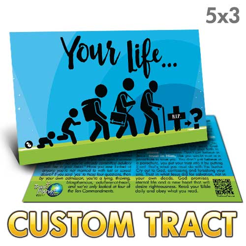 Custom Tract - Your Life