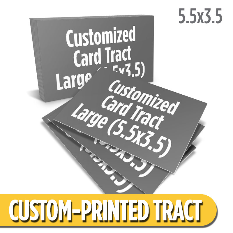 Custom Card Tract - Large (5.5x3.5)