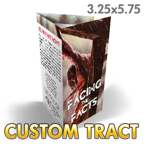 Custom Tract - Facing the Facts