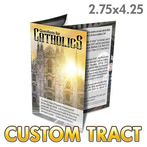 Custom Tract - Questions for Catholics
