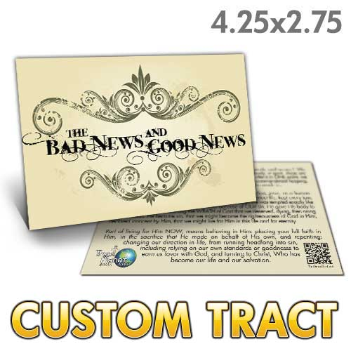 Custom Tract - Bad News Good News