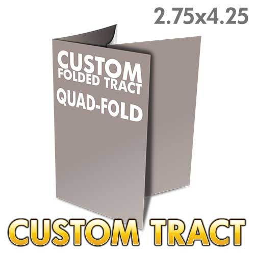 Custom Folded Tract - Quad Fold