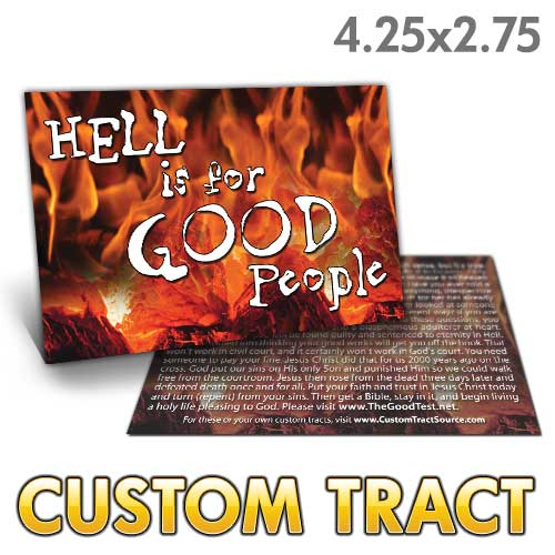 Custom Tract - Hell is for Good People