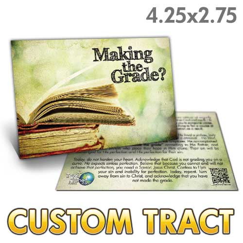 Custom Tract - Making the Grade
