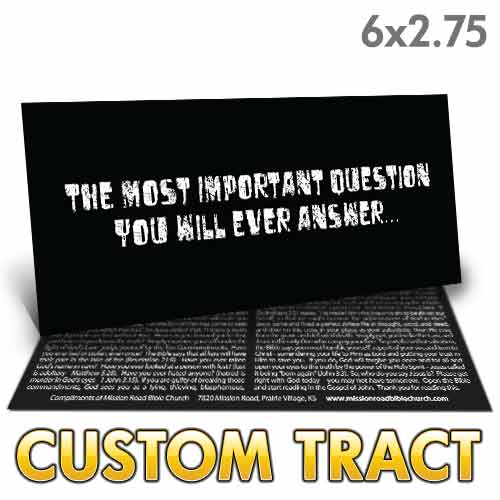 Custom Tract - The Most Important Question