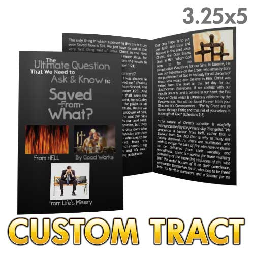 Custom Tract - Saved From What?