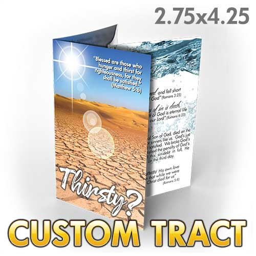 Custom Tract - Thirsty?