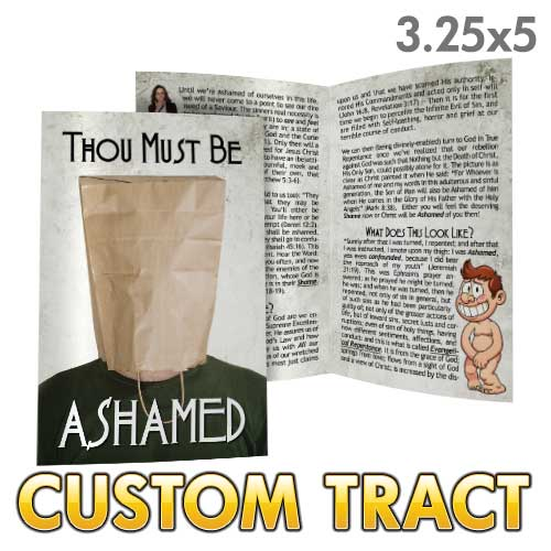 Custom Tract - Thou Must Be Ashamed