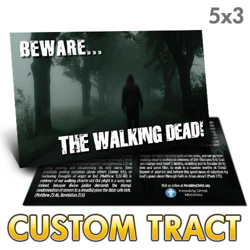 Custom Tract - Walking Dead