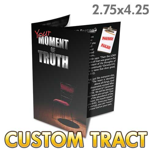 Custom Tract - Your Moment of Truth