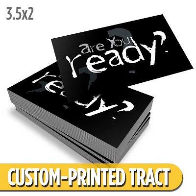 Custom Tract - Are You Ready?