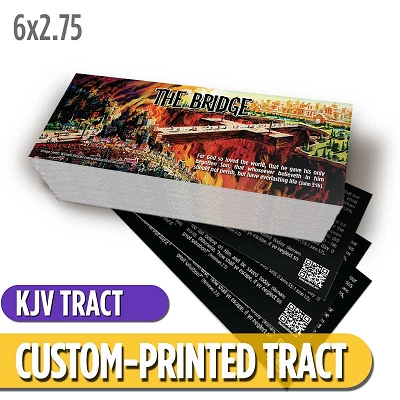 Custom Tract - The Bridge (KJV)