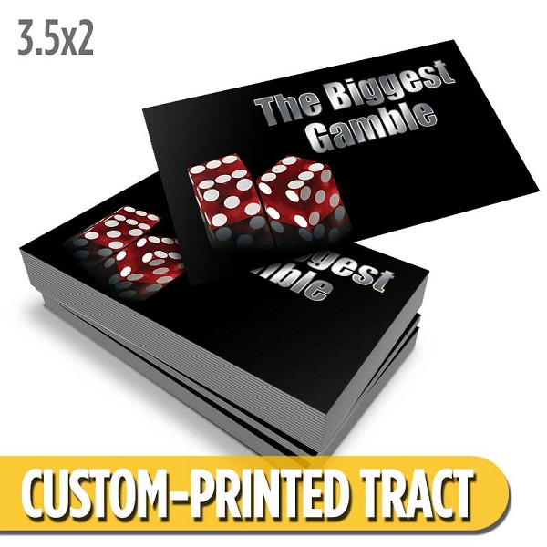 Custom 'Biggest Gamble' Tract (3.5x2)