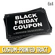 Custom 'Black Friday Coupon' Tract (6x4)