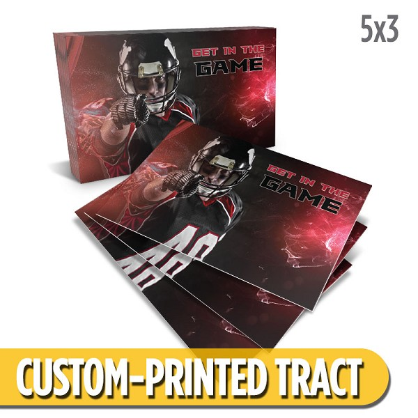 Custom 'Get In The Game' Tract (5x3)
