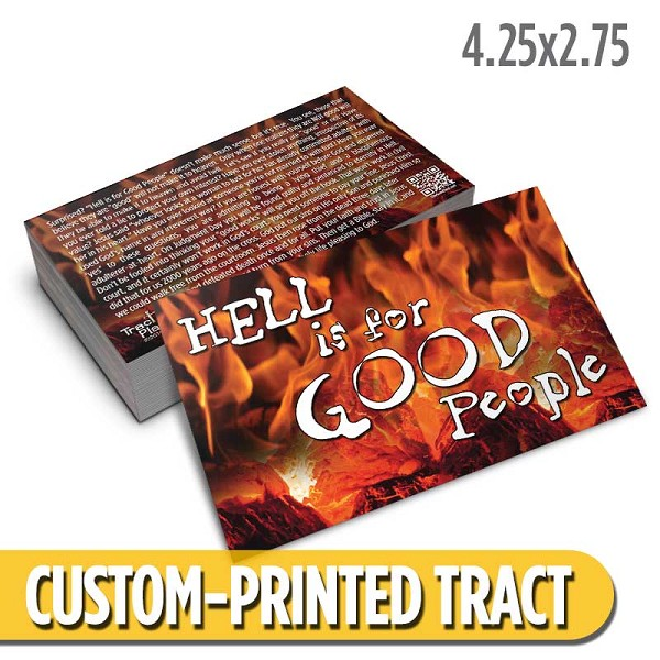 Custom 'Hell is for Good People' Tract (4.25x2.75)