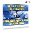 'Will You Go to Heaven' Banner