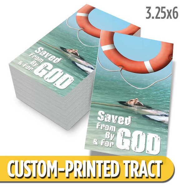 Custom 'Saved From God' Tract (3.25x6)