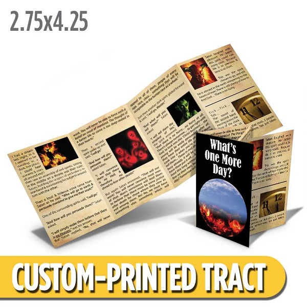 Custom 'What's One More Day?' Tract (Quad Fold)