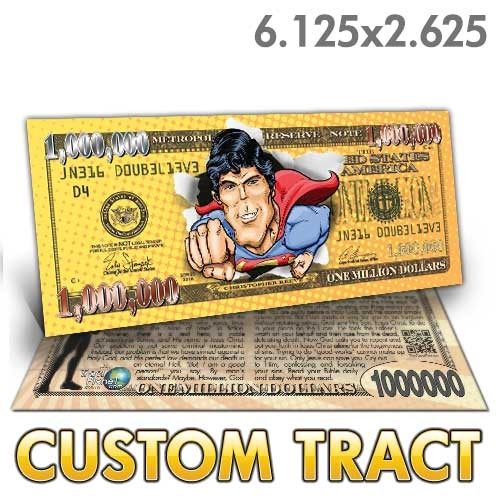 Custom 'Superman Million Dollar Bill' tracts (6.25x2.625)