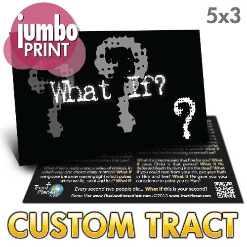 Custom 'What If? (Jumbo)' Tract (5x3)