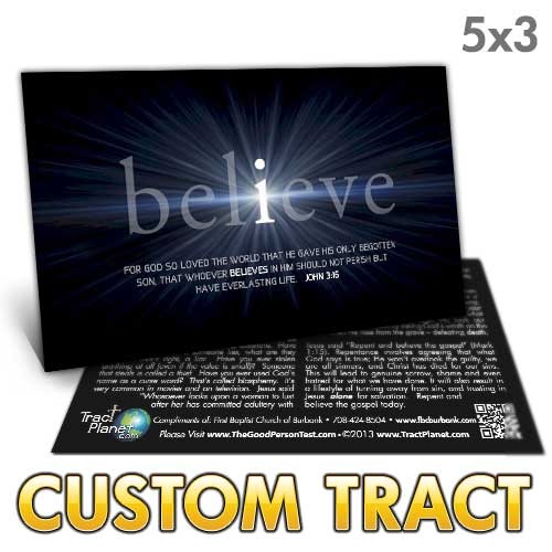 Custom Tract - Believe