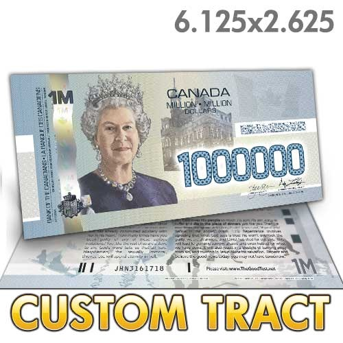 Custom 'Canadian Million Dollar Bill' tracts (6.125 x 2.625)