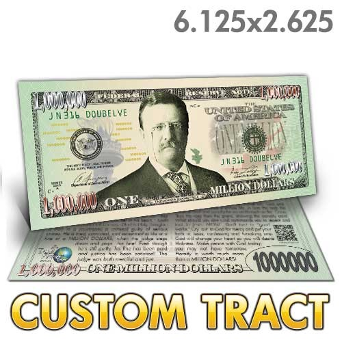Custom Tract - Roosevelt Million Dollar Bill