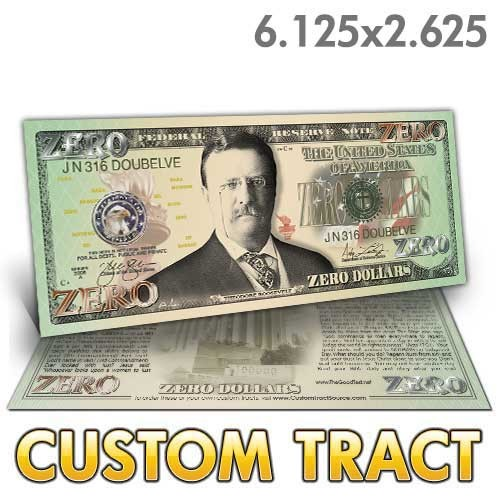 Custom 'Zero Dollar Bill' tracts (6.25x2.625)