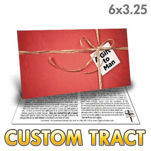 Custom 'A Gift To Man' Tract (3.25x6)